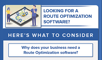 Looking for a Route Optimization Software? Here's what to consider.