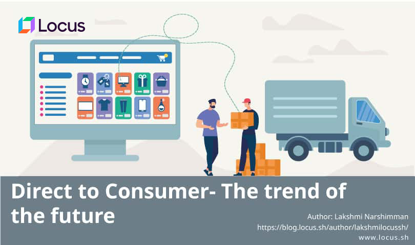 Direct to Consumer- The trend of the future