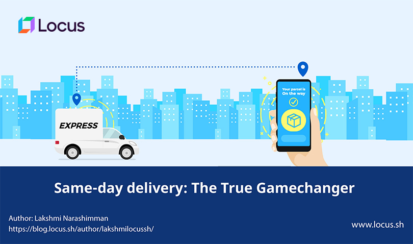 Same-day delivery: The True Gamechanger
