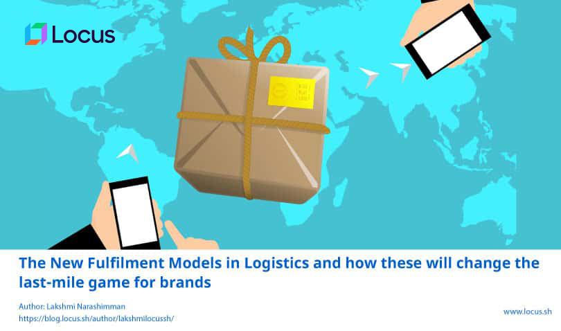 The New Fulfillment Models in Logistics