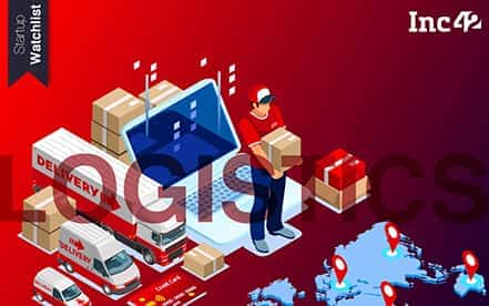 Startup Watchlist: Indian Logistics Tech Startups To Watch Out For In 2020